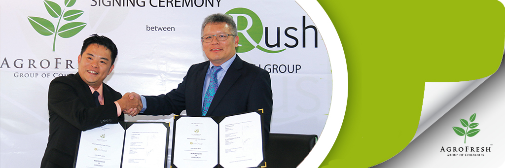 AgroFresh International, Malaysia and Rush Group, United Kingdom signed a RM270 million ringgit worth of banana purchases.